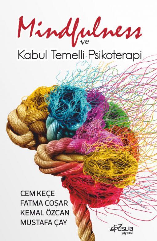 Mindfulness ve Kabul Temelli Psikoterapi